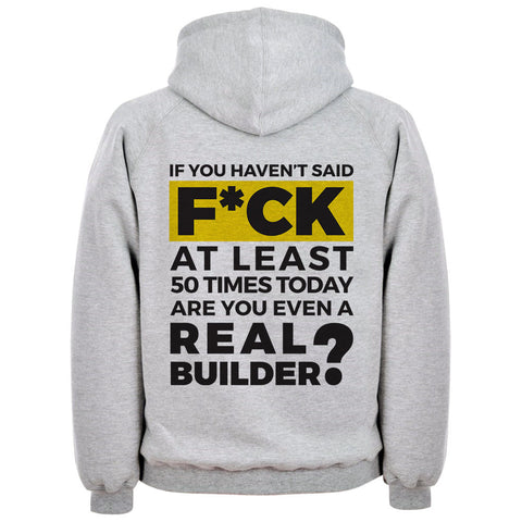 "Builder's ""Logic"" Are You a Real Builder Hoodie"