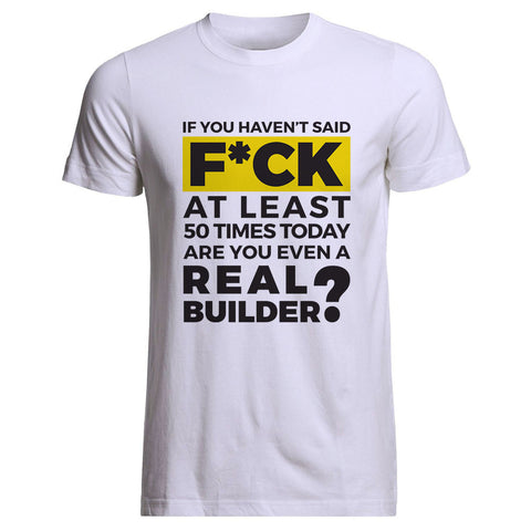 "Builder's ""Logic"" Are You a Real Builder Tee"