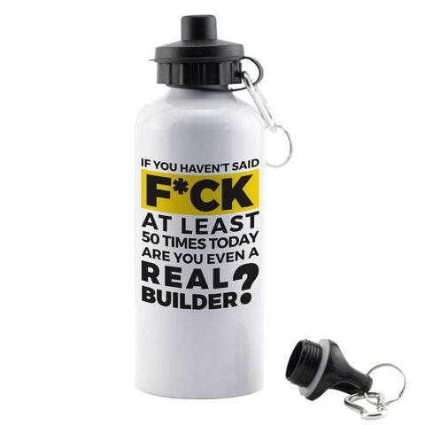 "Builder's ""Logic"" Are You a Real Builder Water Bottle"