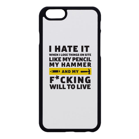 "Builder's ""Logic"" I hate losing things Phone Case"