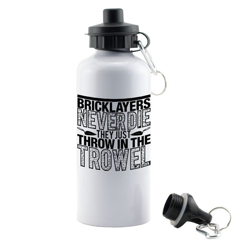 Bricklayers never die water bottle