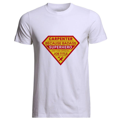 Badass Superhero Carpenter tee