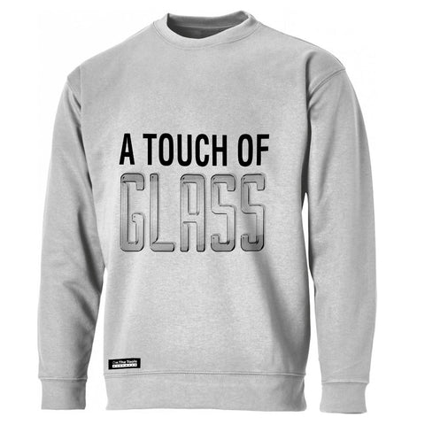 A Touch Of Glass Sweatshirt
