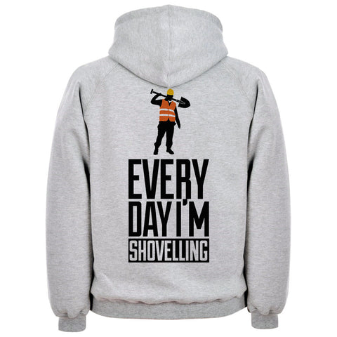 Everyday I'm Shovelling Hoodie