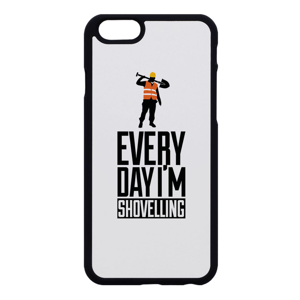Everyday I'm Shovelling Phone Case