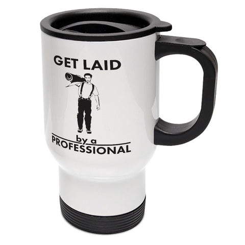 Get Laid By A Pro Travel Mug
