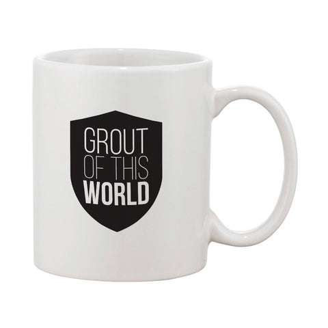 Grout Of This World Mug