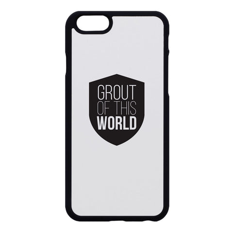 Grout Of This World Phone Case