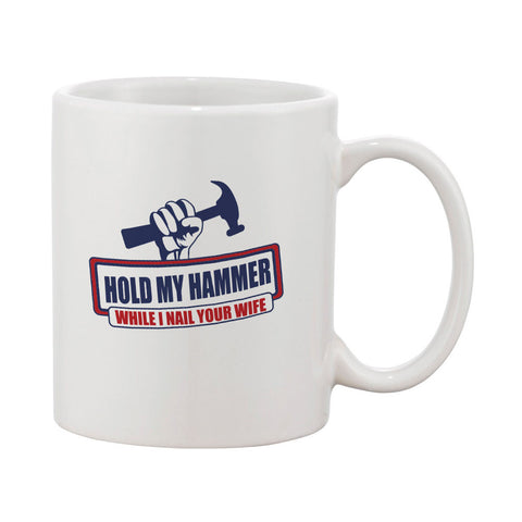 Hold My Hammer Mug