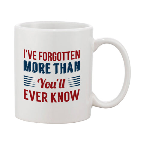 Forgotten More Than You'll Ever Know Mug