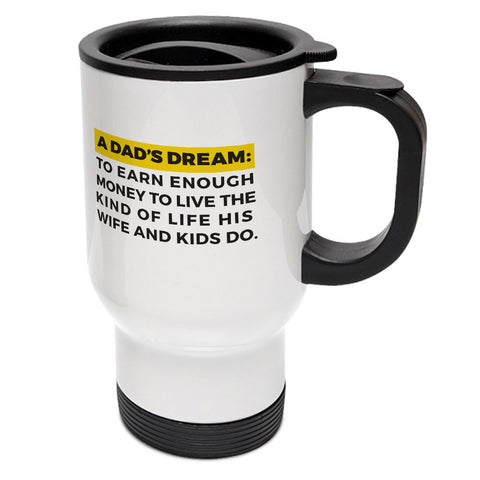 "Builder's ""Logic"" A Dad's Dream Travel Mug"