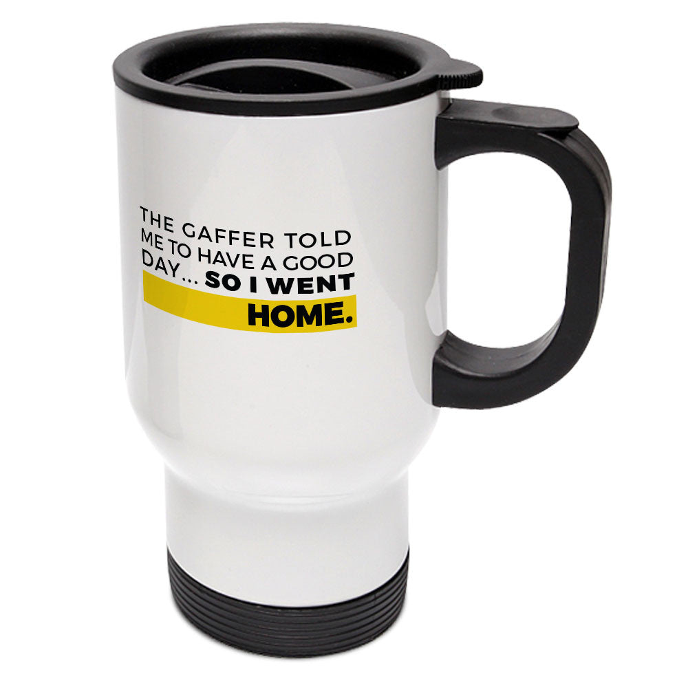 "Builder's ""Logic"" Have a Good Day Travel Mug"