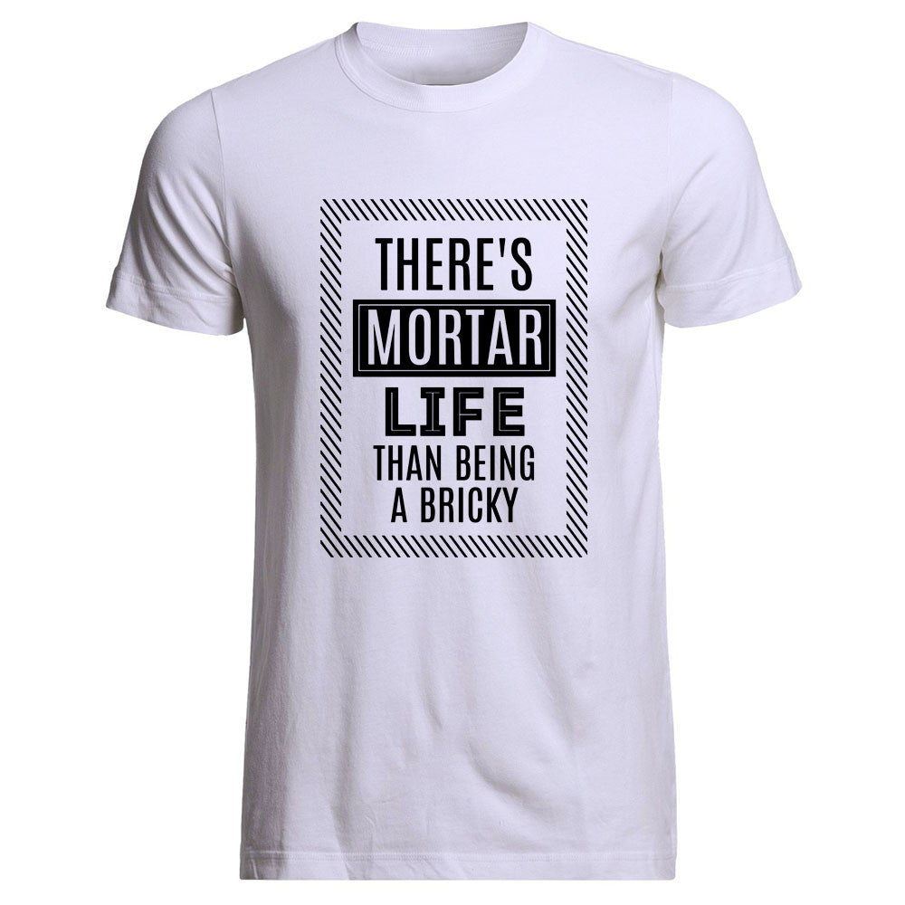 There's 'Mortar' Life Tee