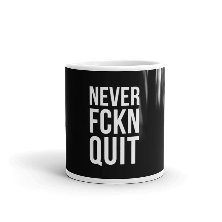 NEVER FCKN QUIT Mug - Black/white