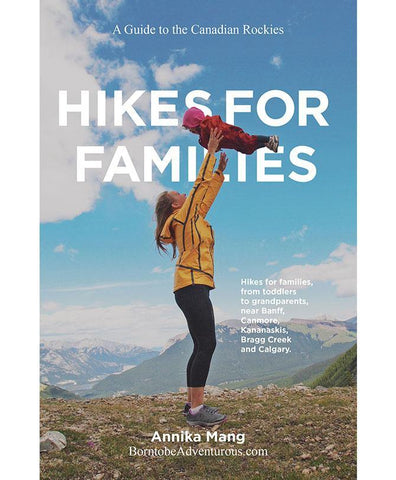 A Guide To The Canadian Rockies - Hikes For Families Guide Book - All Out Kids Gear