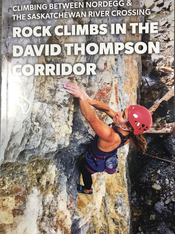 Rock Climbs In The David Thompson Corridor Book 2020 - All Out Kids Gear