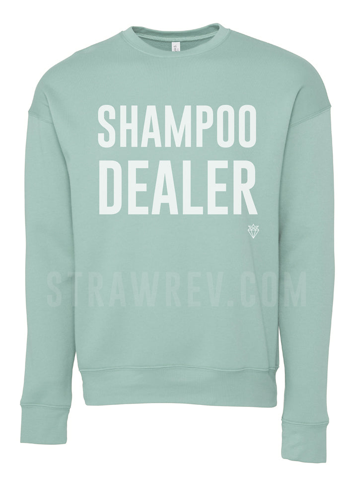 """Shampoo Dealer"" Crewneck sweatshirt"