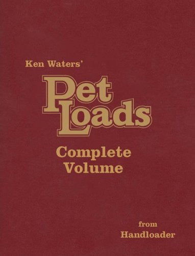 """Pet Loads the Complete Volume"" by Ken Waters"