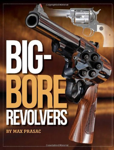 """Big-Bore Revolvers"" by Max Prasac"