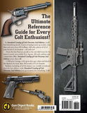 """Standard Catalog of Colt Firearms"" by James Tarr"
