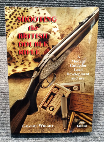 """Shooting the British Double Rifle"" by Graeme Wright"
