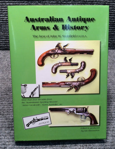 """Australian Antique Arms & History"" by Ian Skennerton"