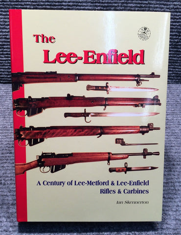 """The Lee Enfield"" by Ian Skennerton - Signed Edition (LE-BOOK2)"