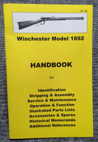 """Winchester Model 1892 Handbook"" No 40 by Ian Skennerton - OUT OF PRINT"