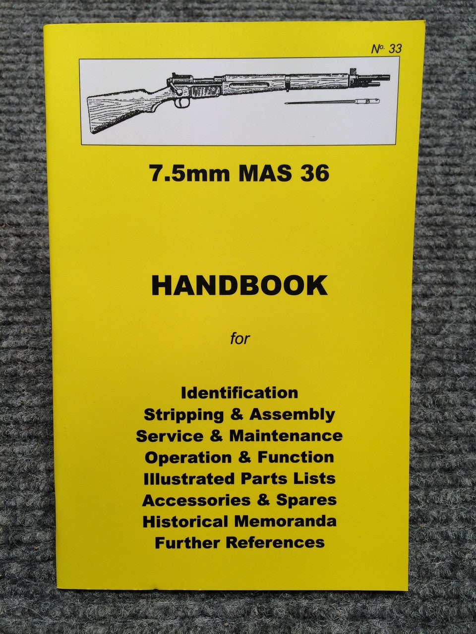 """7.5mm MAS 36 Handbook"" by Ian Skennerton"