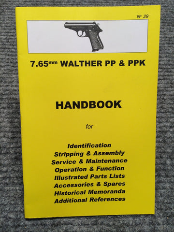 """7.65mm Walther PP & PPK Handbook"" by Ian Skennerton"
