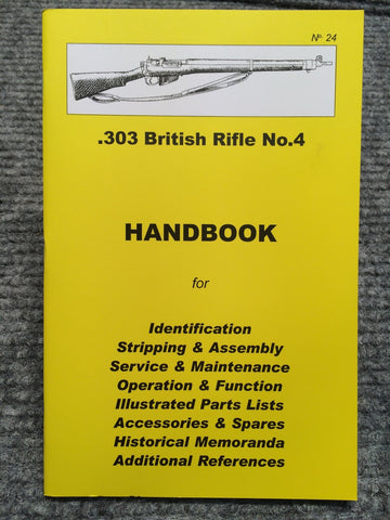 """303 British Rifle No.4 Handbook"" by Ian Skennerton"