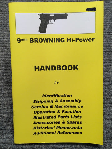 """9mm Browning Hi-Power Handbook"" by Ian Skennerton"