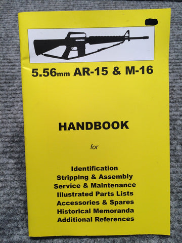 """5.56mm AR-15 & M-16 Handbook"" No 6 by Ian Skennerton - OUT OF PRINT"