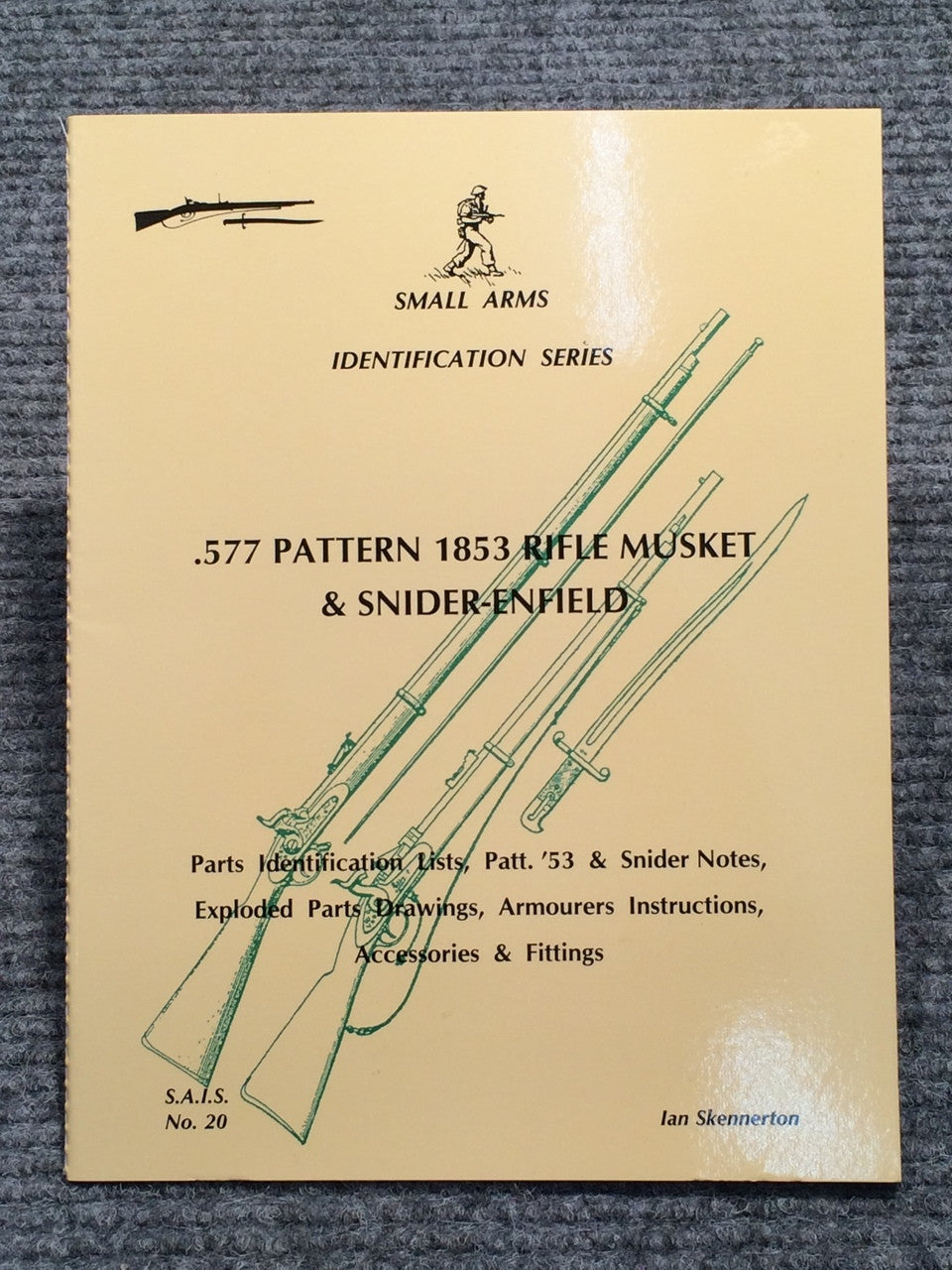 """577 Pattern 1853 Rifle Musket & Snider-Enfield Identification"" by Ian Skennerton"