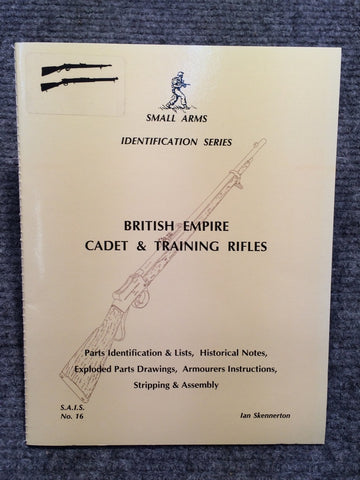 """British Empire Cadet & Training Rifles Identification"" by Ian Skennerton"