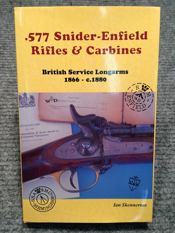 """577 Snider-Enfield Rifles & Carbines"" by Ian Skennerton"