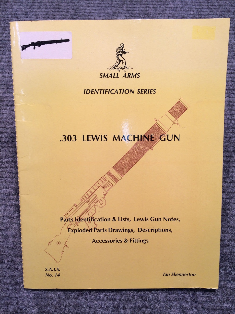 """303 Lewis Machine Gun Identification"" by Ian Skennerton"