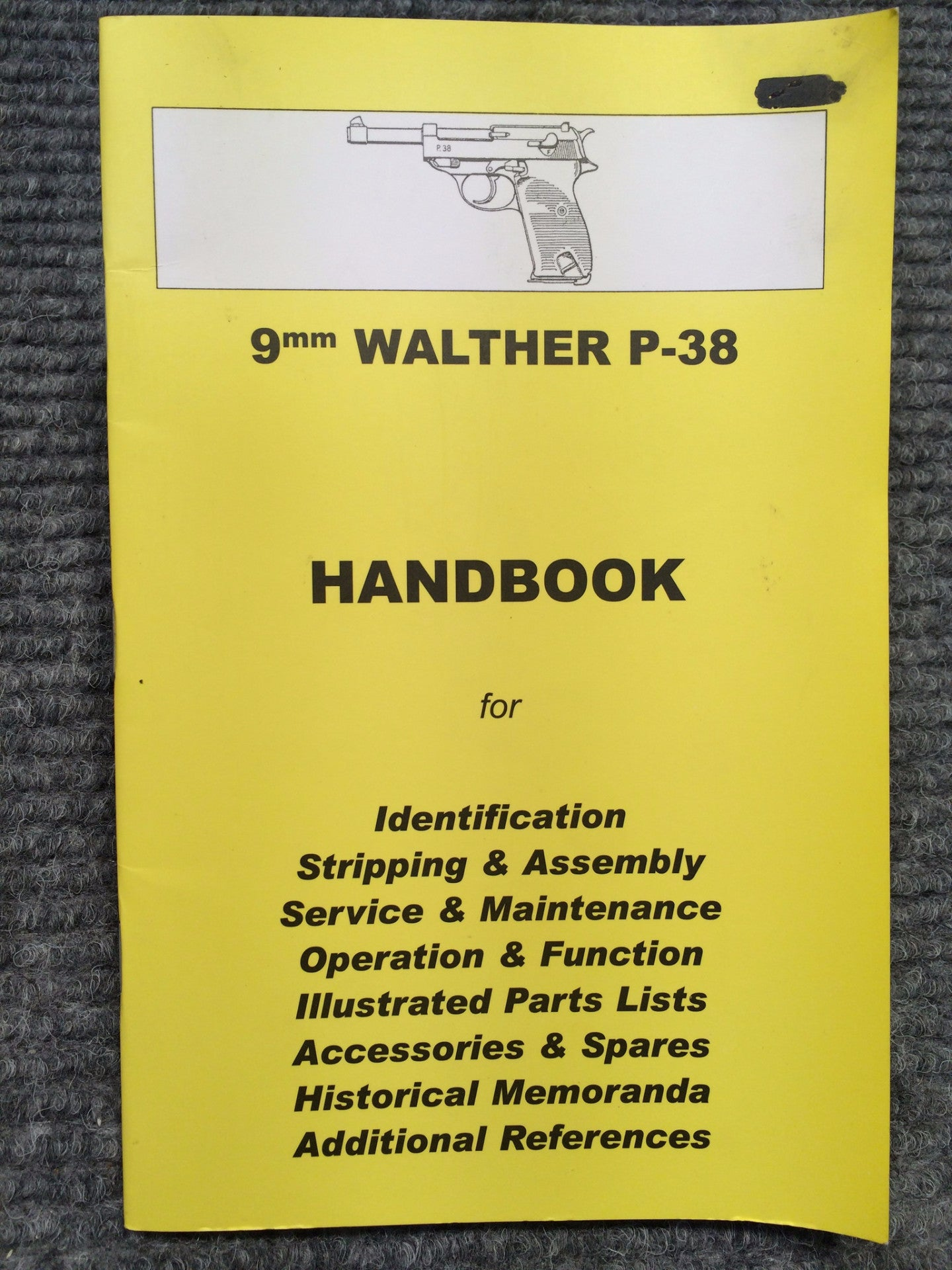 """9mm Walther P-38 Handbook""  No 20 by Ian Skennerton"