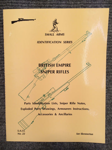 """British Empire Sniper Rifles Identification"" by Ian Skennerton"