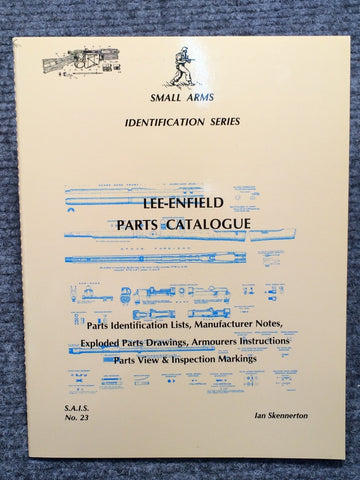 """Lee-Enfield Parts Catalogue Identification"" by Ian Skennerton"