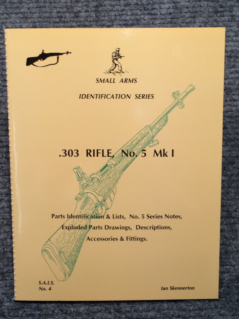 """303 Rifle No5 MkI Identification"" by Ian Skennerton"