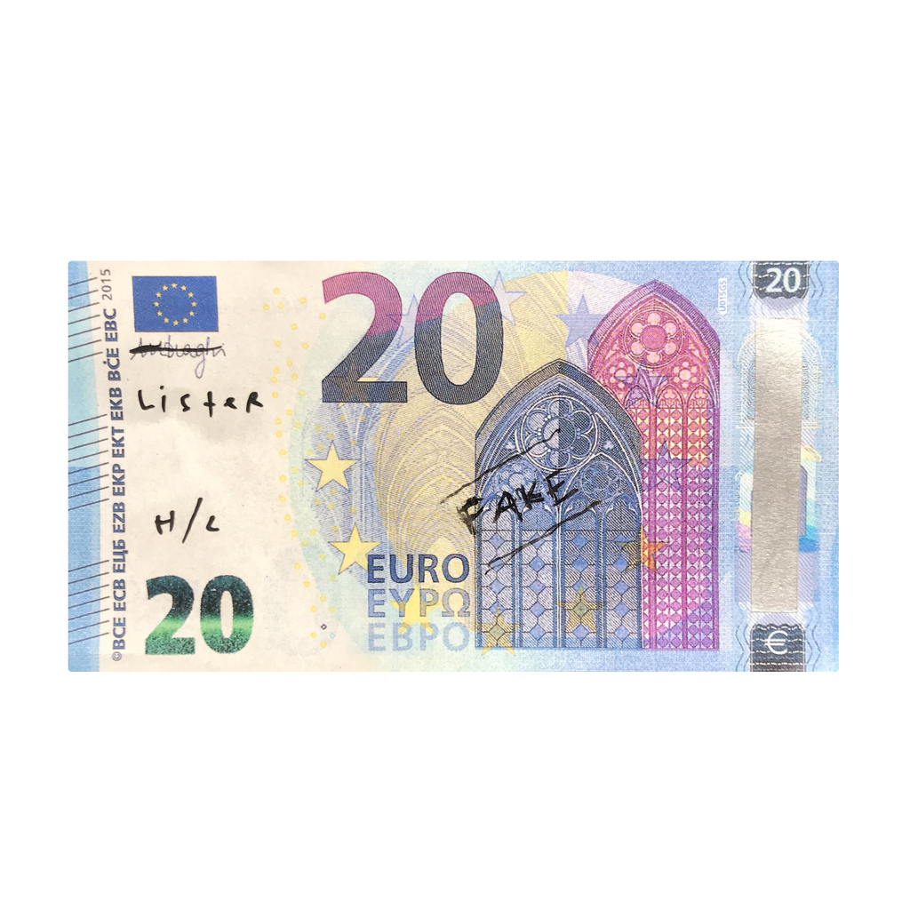 """NOT TWENTY EUROS"" UNIQUE (signed) fake twenty Euro note. paper, white-out, pen"