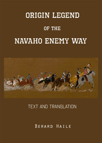 Origin Legend Of The Navaho Enemy Way