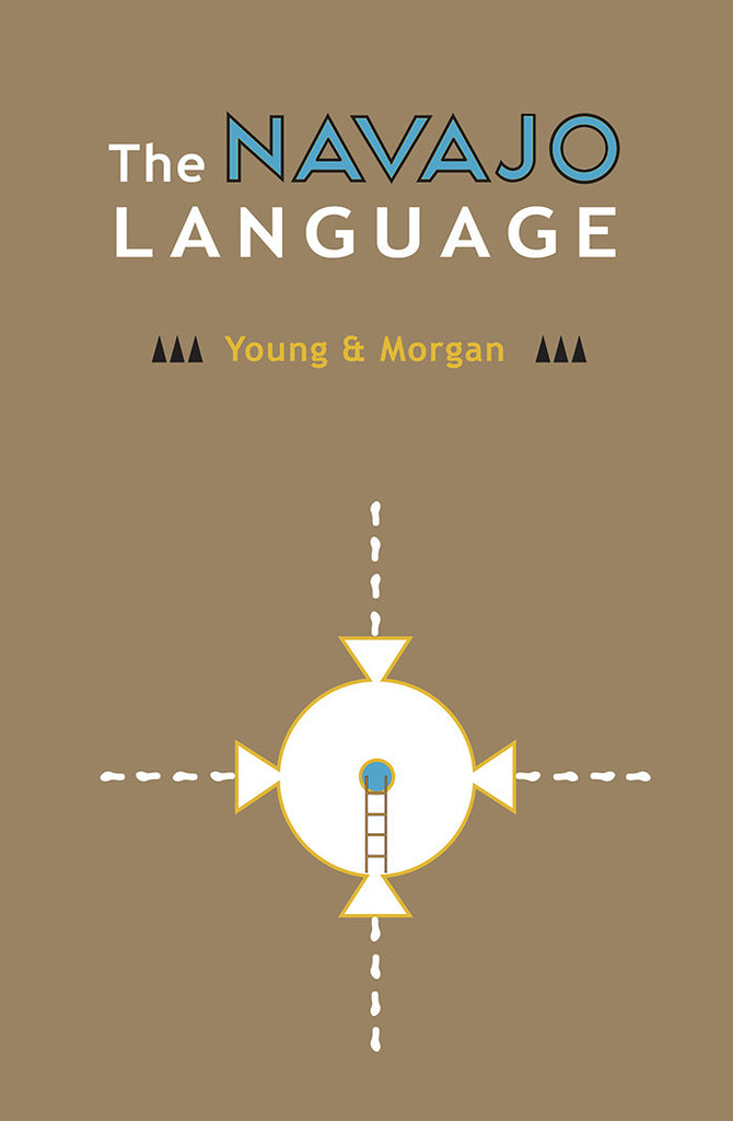 The Navajo Language   by Young & Morgan