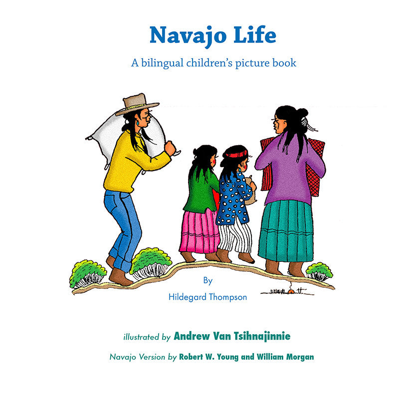 Navajo Life: A Bilingual Children's Picture Book