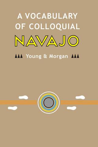 A Vocabulay of Colloquial Navajo