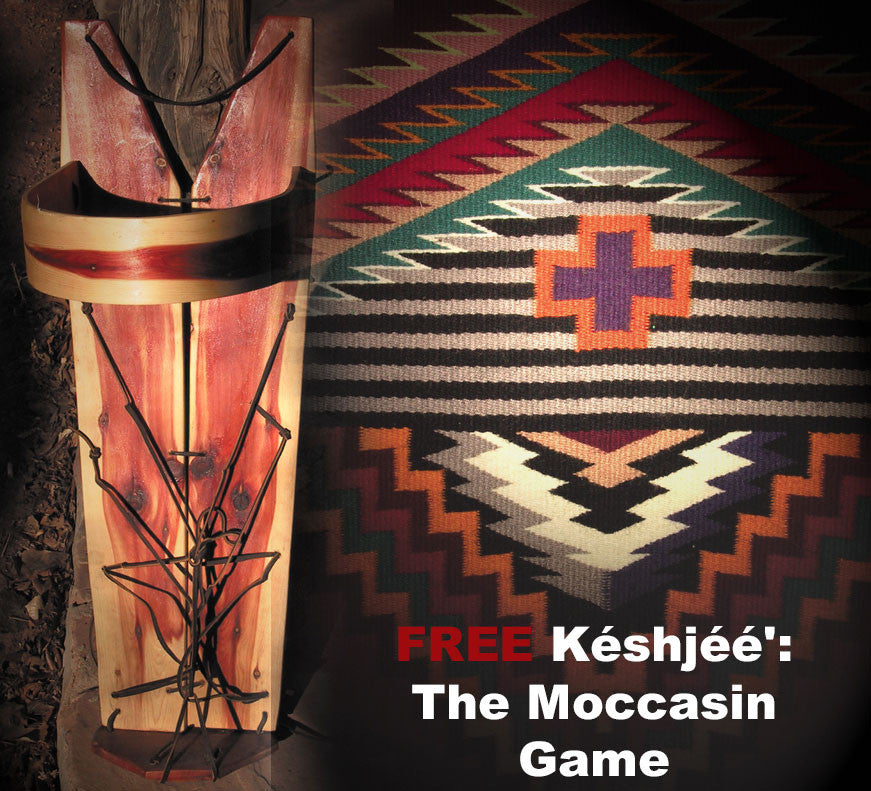 Késhjéé': the Moccasin Game
