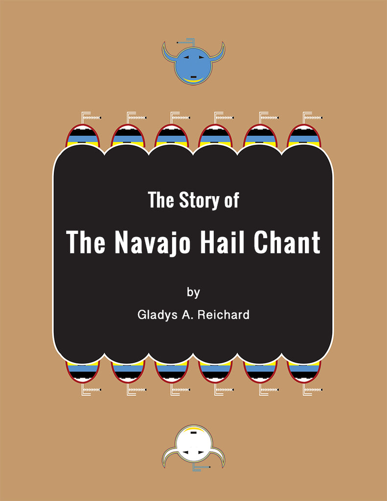 The Story of the Navaho Hail Chant