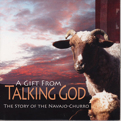 A Gift From Talking God: The Story of the Navajo Churro  DVD