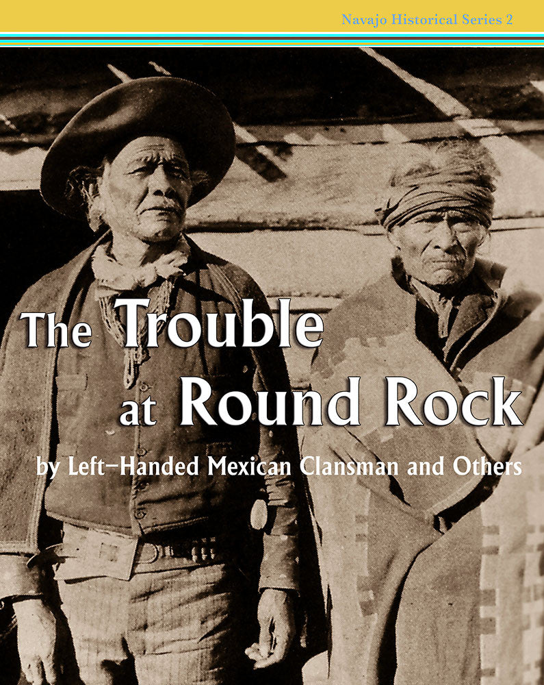 The Trouble at Round Rock: by Left-Handed Mexican Clansman and Others
